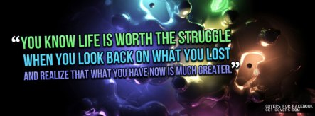 Life-Is-Worth-The-Struggle